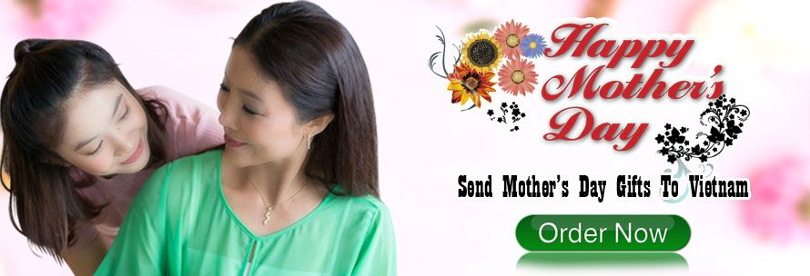 send mothers day flowers and gifts to vietnam